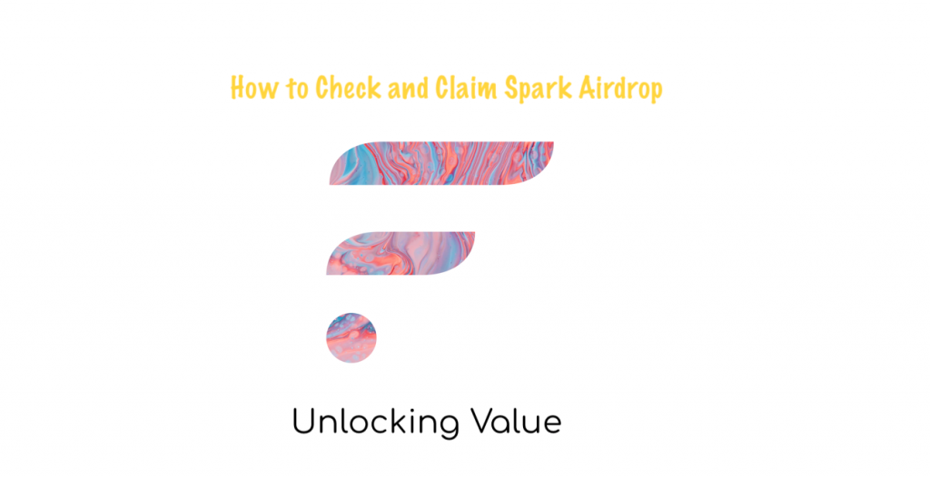 How to Check and Claim Spark Airdrop - CoinGyan