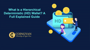 What is a Hierarchical Deterministic (HD) Wallet? A Full Explained Guide