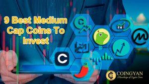 9 Best Medium Cap Coins To Invest