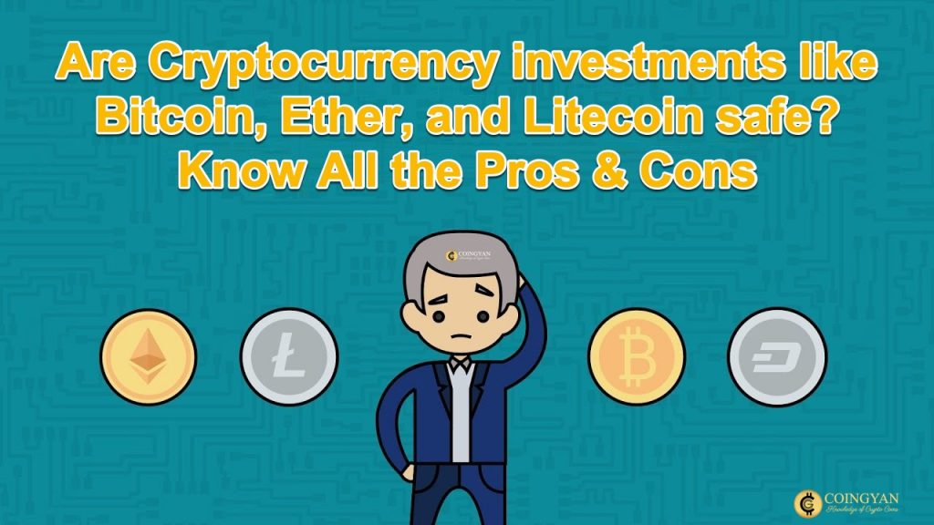Bitcoin Ether and Litecoin safe Know All the Pros & Cons - CoinGyan