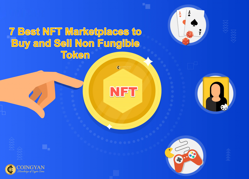 7 Best NFT Marketplaces to Buy and Sell Non Fungible Token in 2021
